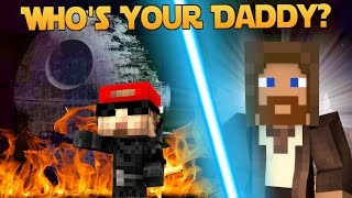 Minecraft: WHO'S YOUR DADDY? STAR WARS BABY BLOWS UP THE DEATHSTAR (Star Wars: Rouge One Roleplay)