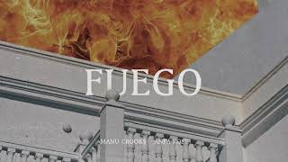 Manu Crooks Fuego feat. Anfa Rose Audio.mp3