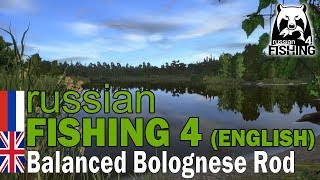 Russian Fishing 4 ENGLISH - Balanced Bolognese Rod Guide (PC)