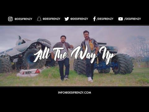 ALL THE WAY UP (Frenzy Mix)  |  DJ FRENZY  |  MANKIRT AULAKH  |  SHARRY MAAN