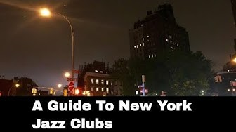 A Guide To New York Jazz Clubs