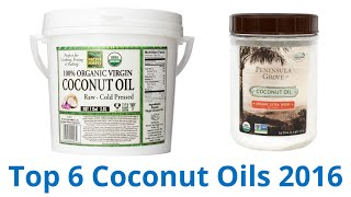 6 Best Coconut Oils 2016