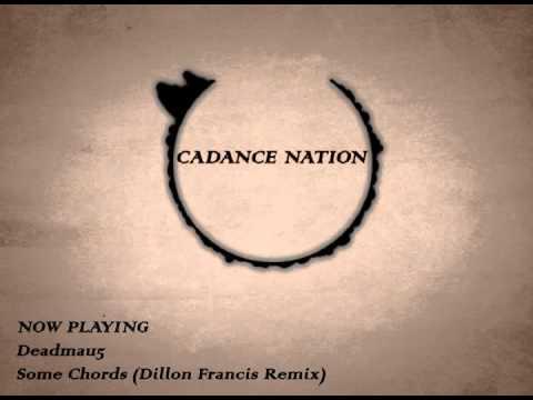 Deadmau5-Some Chords (Dillon Francis Remix)