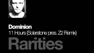 Dominion - 11 Hours (Solarstone pres. Z2 Remix)