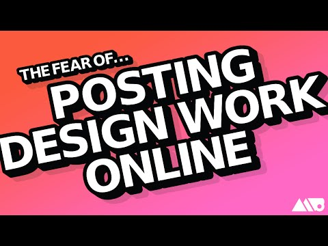 Getting Over the Fear of Posting Design Work Online