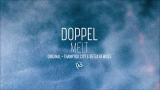 Doppel - Melt (Original Remix) [OPNDG046]