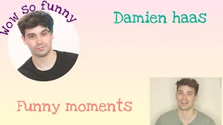 Damien haas funny moments
