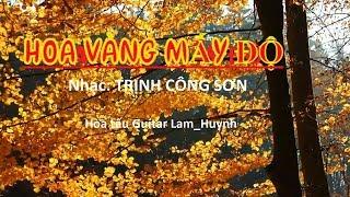 HOA VÀNG MẤY ĐỘ-Trịnh Công Sơn- Hòa Tấu Guitar