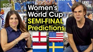 Final Four of the Women's World Cup 2019 | Who will prevail?