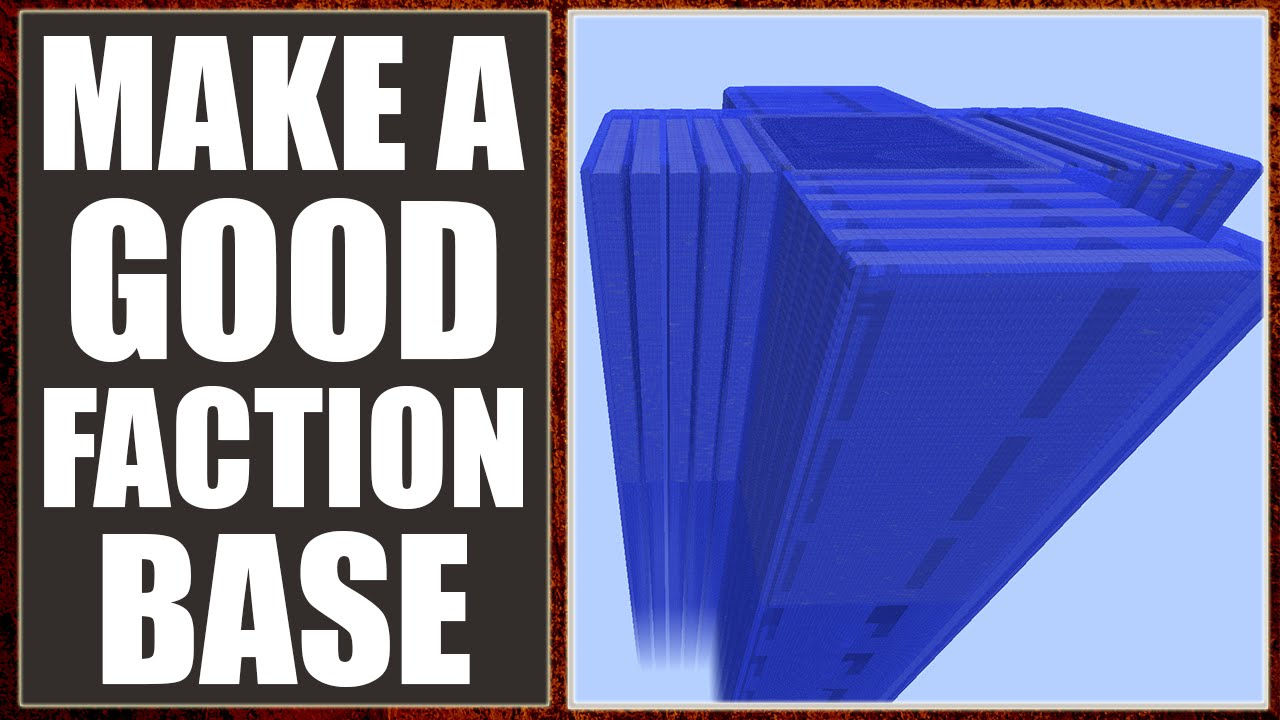 Minecraft: How To Make A Near Unraidable Faction Base Best Tips