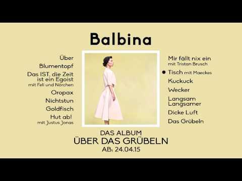 Balbina / Über das Grübeln / Prelistening