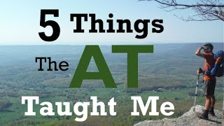 5 Things the Appalachian Trail Taught Me