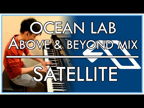 OceanLab - Satellite [Original Above & Beyond Mix] (Piano Cover)
