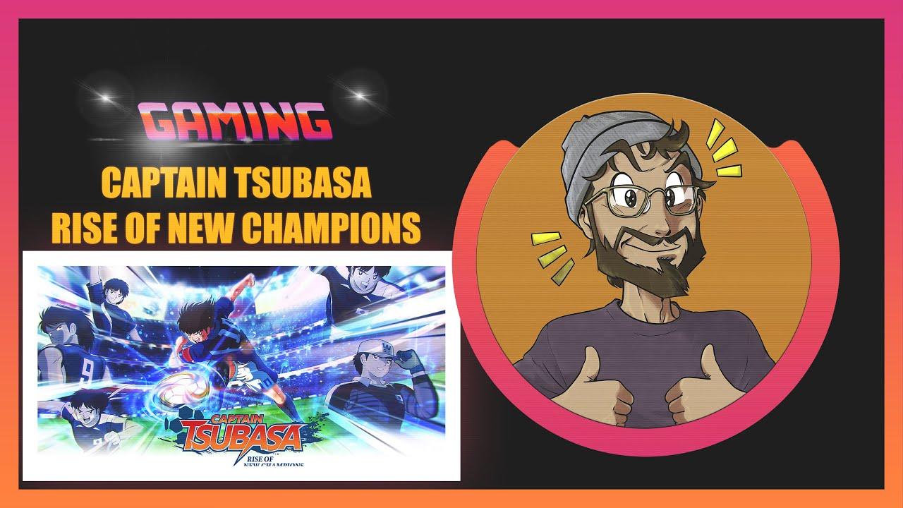 [INFOS] JEUGAMING #4 Prochaine claque footballistique, Captain Tsubasa Rise of new champions !