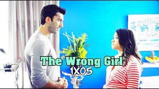 The Wrong Girl: 1x05 [DNA]