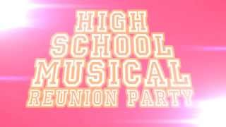 High School Musical Cast Reunion Party!