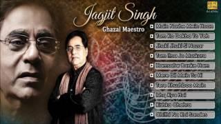Best Of Jagjit Singh Ghazals बेस्ट ऑफ़ जगजीत सिंह ग़ज़लस Jhuki Jhuki Si Nazar HD Songs Jukebox