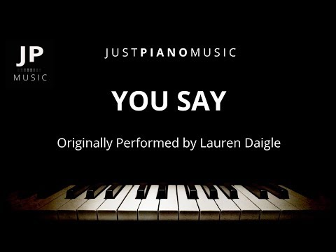 You Say (Piano Accompaniment) Lauren Daigle