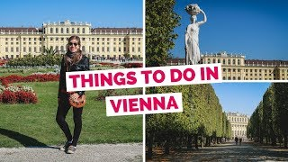 WIEN - 20 Things to do in Vienna, Austria Travel Guide