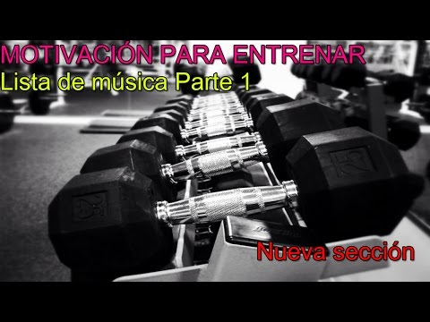 MÚSICA PARA ENTRENAR - AUMENTA TU MOTIVACIÓN [Esthernm8]