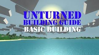 Unturned - Basic Building Tutorial