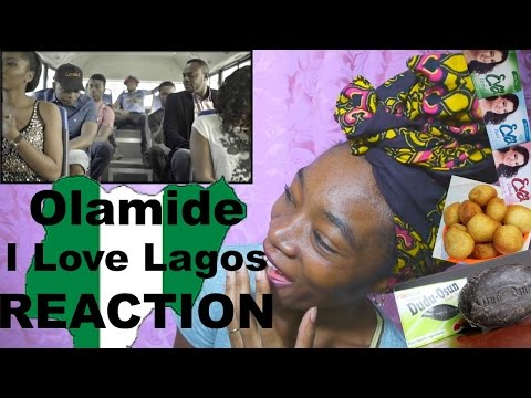 Olamide-I Love Lagos REACTION