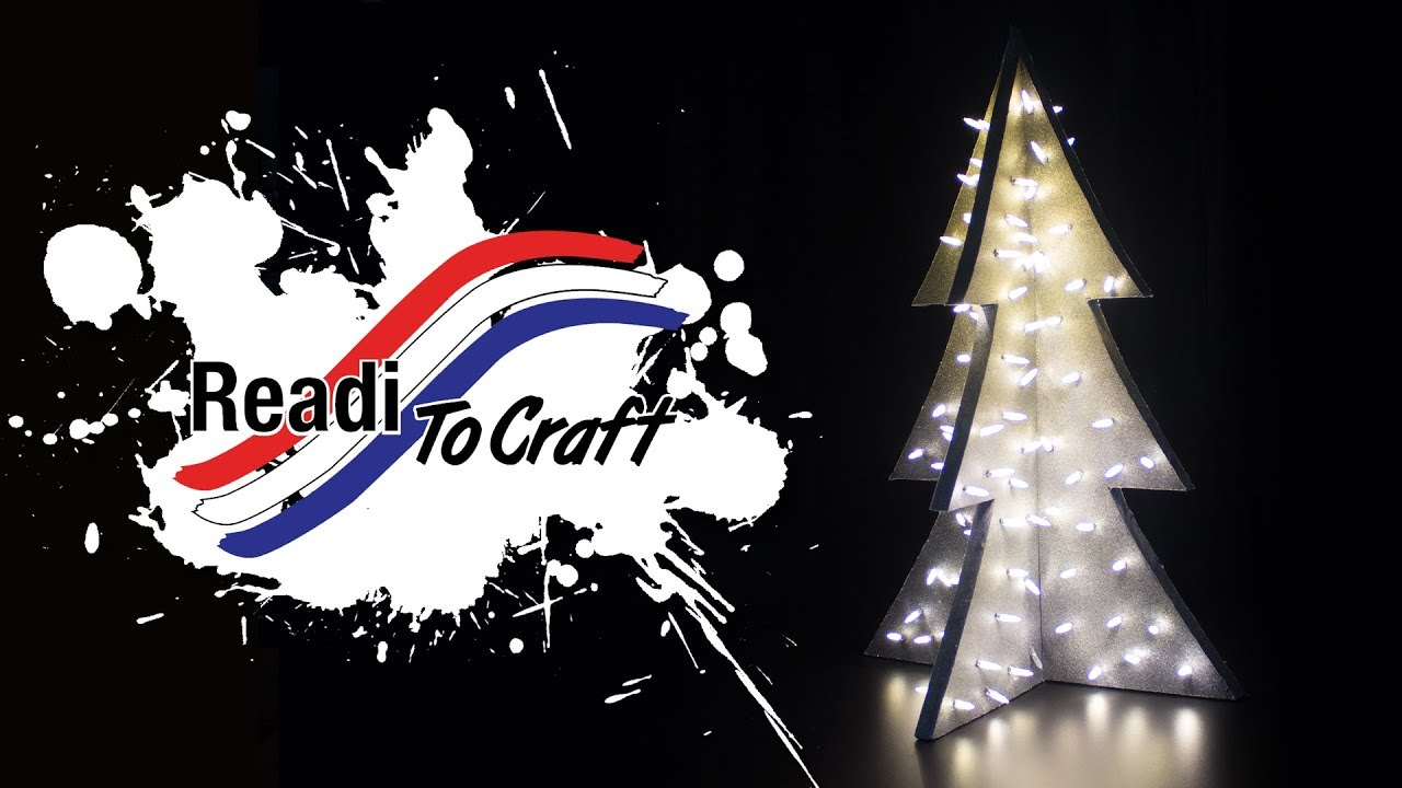Readi to Craft: Light Up Tree