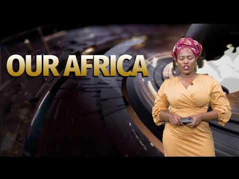 Our Africa: AU summit discusses African Continental free trade area agreement