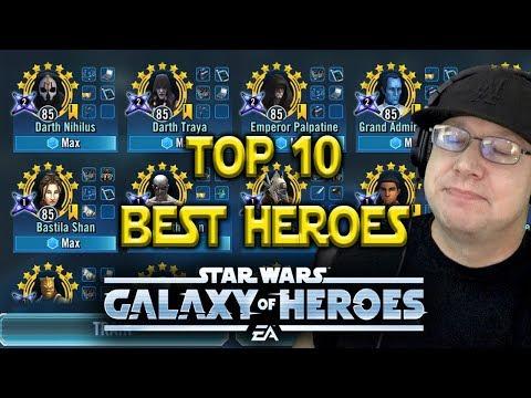 Top 10 Best Heroes - Aug 2018 - Star Wars: Galaxy Of Heroes - SWGOH