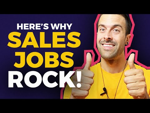 Top 10 Reasons To Get A Sales Job!