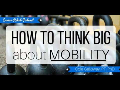 Cole Galloway on How To Think BIG About MOBILITY