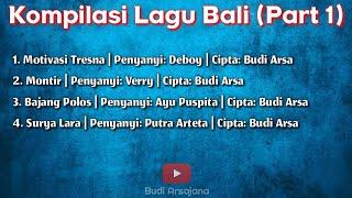 Kompilasi Lagu Bali (Part 1)