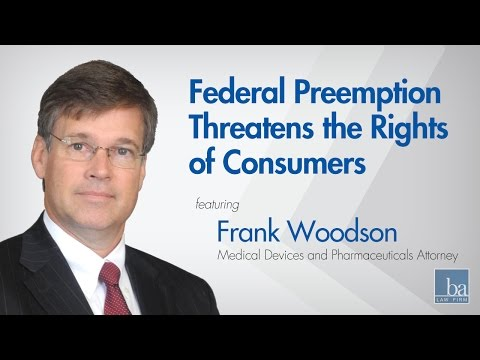 Preemption Threatens the RIghts of Consumers