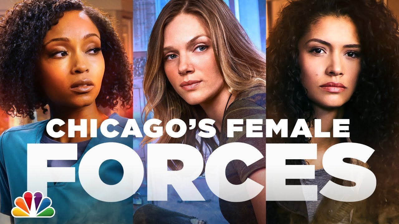 The Women of One Chicago Are Formidable Forces - One Chicago