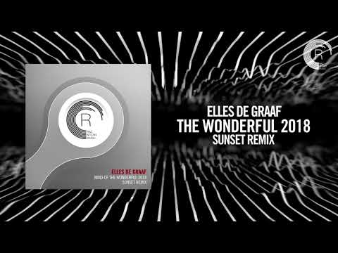 Elles de Graaf - Mind of the wonderful 2018 (Sunset Remix)[FULL](RNM)
