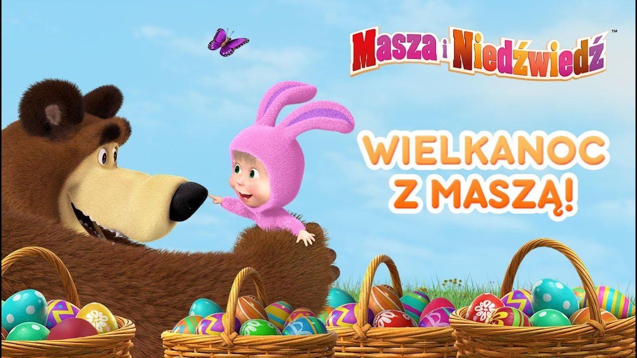 Download Masza i Niedźwiedź - 🐇🌞Wielkanoc z Maszą!🐇🐓 (Odcinki 7, 5, 63)