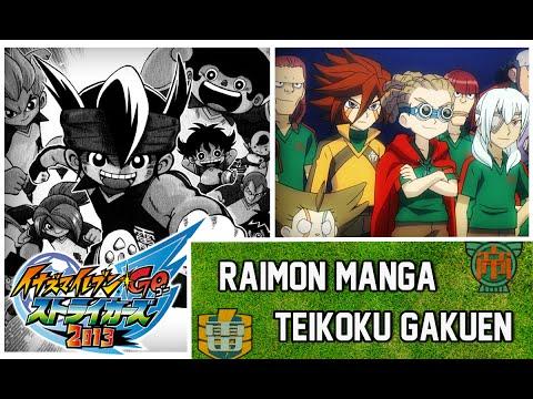Raimon (Manga) x Teikoku Gakuen - Inazuma Eleven GO Strikers 2013