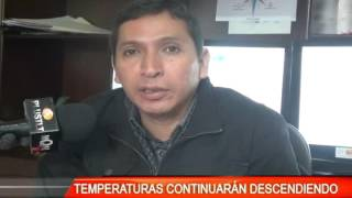 TEMPERATURAS CONTINUARÁN DESCENDIENDO