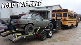 Adventure Bus & Lifted Miata - 1500 Mile Road Trip Prep!