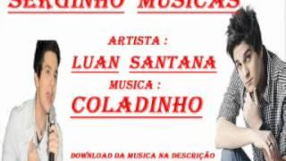 Luan Santana - Coladinho