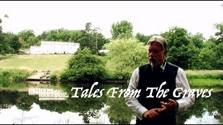 Simon Entwistle's Tales From The Graves - Peg O'Nell - Waddow Hall