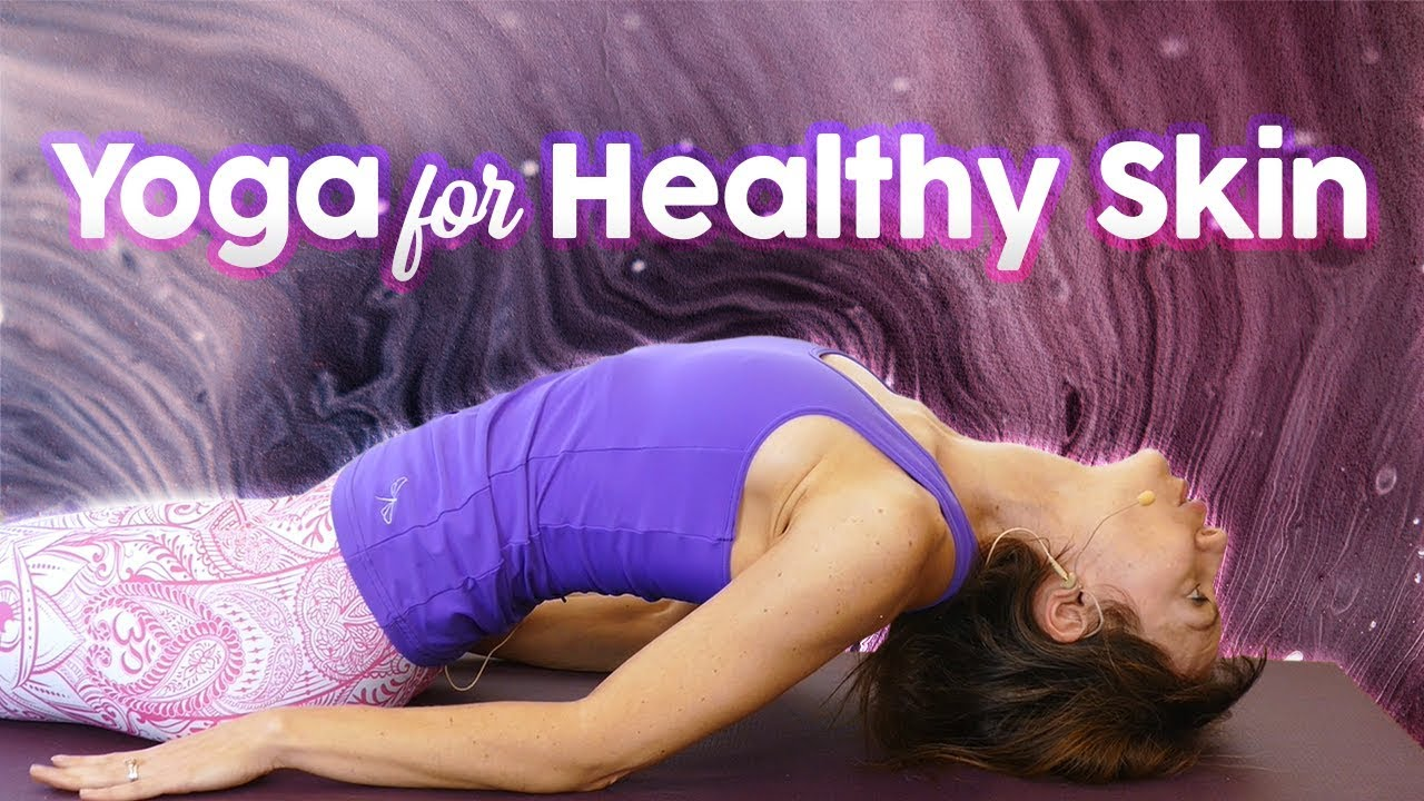 Fountain of Youth Yoga for Clear, Healthy Skin    Relaxing All Levels Class by Lovejay Beauty 45 min