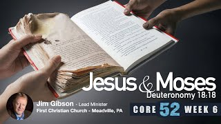 Core 52 -6- Jesus and Moses