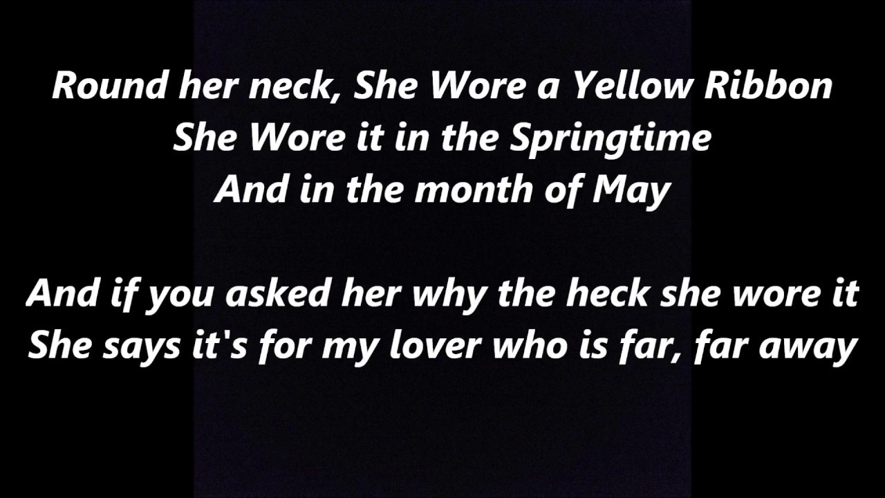 She wore a yellow ribbon cadence