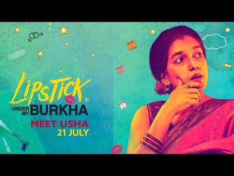 Meet Ushaji   Lipstick Under My Burkha   In cinemas 21 July   Ratna Pathak Shah