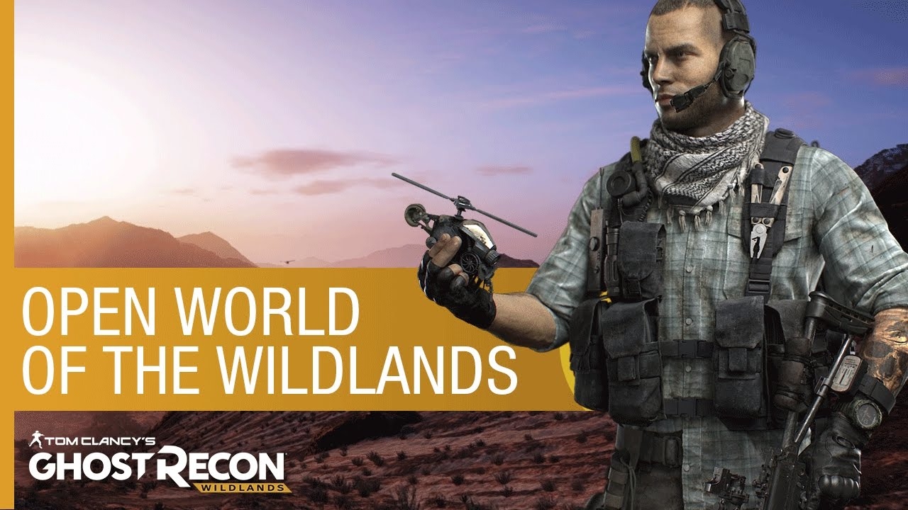 Tom Clancy's Ghost Recon Wildlands: The Open World Of The