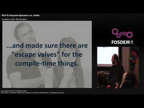FOSDEM 2015 - Developer Room - Perl - Erl6 Beyond Dynamic Vs Static.mp4