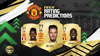 MANCHESTER UNITED FIFA 19 RATINGS PREDICTIONS!!!