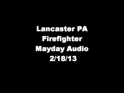 Lancaster PA Firefighter Mayday Audio 2/18/13