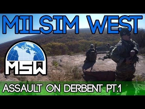 Milsim West - Assault on Derbent - Part 1